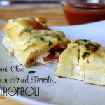 Pepperoni, Olive and Sun Dried Tomato Stromboli
