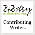 BeBetsy Contributing Writer