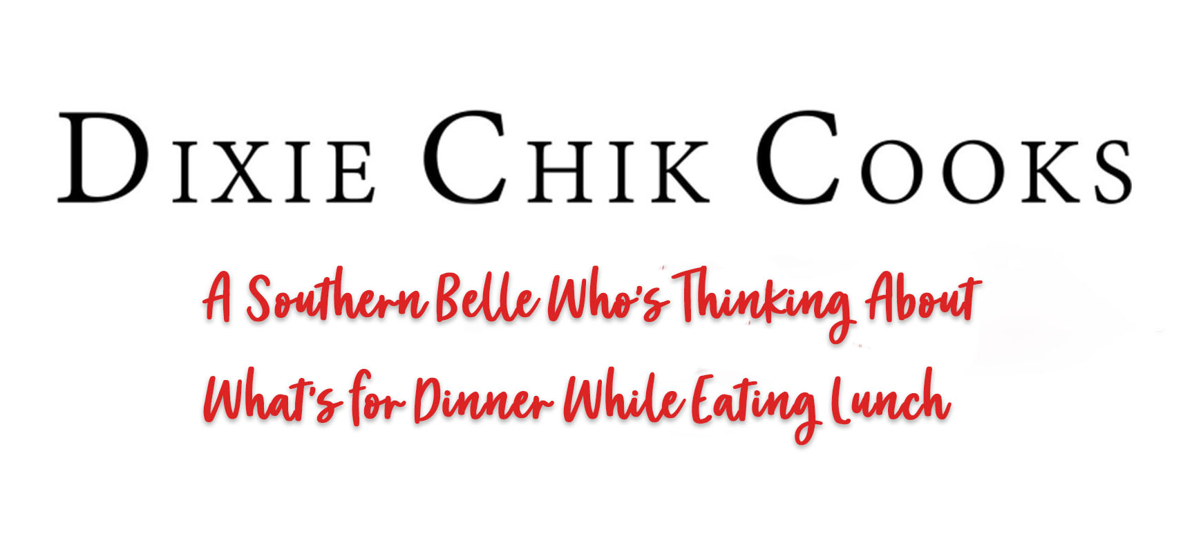 Dixie Chik Cooks